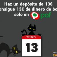 Paf Casino: Bono de 13? si depositas el viernes 13